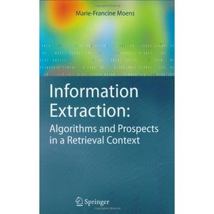 Information Extraction: Algorithms and Prospects in a Retrieval Context free download