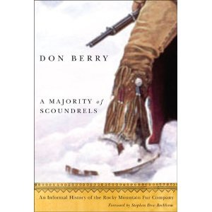 A Majority of Scoundrels: An Informal History of the Rocky Mountain Fur Company - Don Berry free download