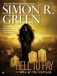 Simon R. Green - Hell to Pay (Nightside, Book 7) free download