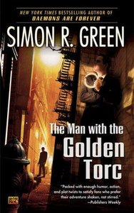 Simon R. Green - The Man with the Golden Torc (Secret Histories, Book 1) free download