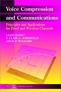 Voice Compression and Communications: Principles and Applications for Fixed and Wireless Channels free download
