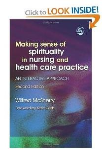 Making Sense of Spirituality in Nursing And Health Care Practice ...
