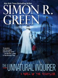 Simon R. Green - The Unnatural Inquirer (Nightside, Book 8) free download