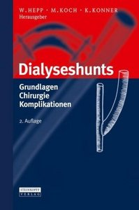 Dialyseshunts: Grundlagen - Chirurgie - Komplikationen free download