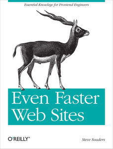 Steve Souders - Even Faster Web Sites: Performance Best Practices for Web Developers free download