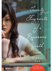 Xiaolu Guo - Twenty fragments of a ravenous youth free download