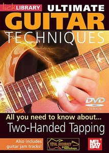 Lick Library - Ultimate Guitar Techniques - Two-Handed Tapping free download