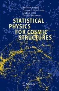 Statistical Physics for Cosmic Structures free download