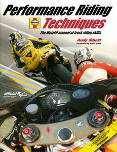 Performance Riding Techniques: The MotoGP manual of track riding skills free download