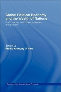 Global Political Economy and the Wealth of Nations: Performance, Institutions, Problems and Policies free download