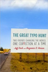 The Great Typo Hunt: Two Friends Changing the World, One Correction at a Time free download