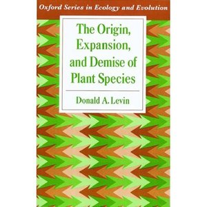 The Origin, Expansion, and Demise of Plant Species (Oxford Series in Ecology and Evolution) free download