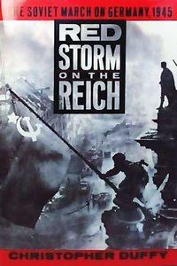 Red Storm on the Reich: The Soviet March on Germany, 1945 free download