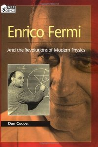 Enrico Fermi: And the Revolutions of Modern Physics free download