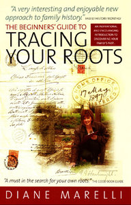 The Beginner's Guide to Tracing Your Roots free download