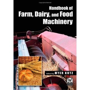 Handbook of Farm, Dairy, and Food Machinery free download