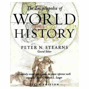 The Encyclopedia of World History: Ancient, Medieval and Modern - Chronologically Arranged free download