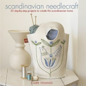 Scandinavian Needlecraft: 35 Step-by-step Projects to Create the Scandinavian Home free download