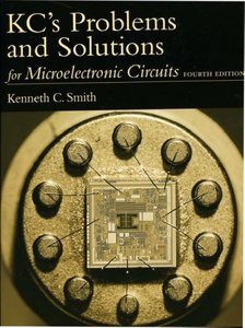 KC's Problems and Solutions for Microelectronic Circuits, Fourth Edition free download