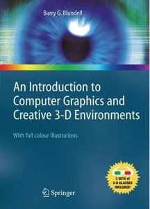 An Introduction to Computer Graphics and Creative 3-D Environments free download