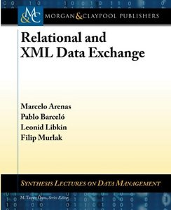 Relational and XML Data Exchange free download