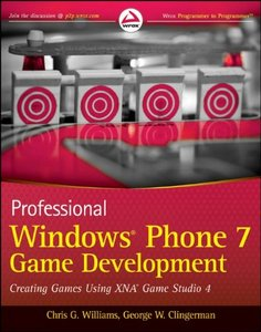 Professional Windows Phone 7 Game Development: Creating Games using XNA Game Studio 4 free download