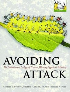 Avoiding Attack: The Evolutionary Ecology of Crypsis, Warning Signals and Mimicry free download