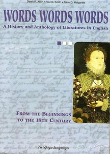 Words words words: a history and anthology of literatures in english: from the beginnings to the 18th century free download