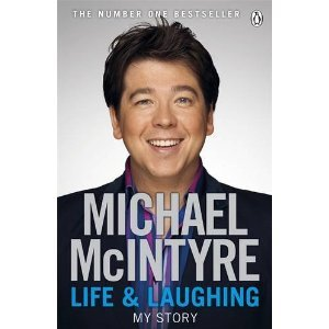 Life and Laughing: My Story - Michael McIntyre free download