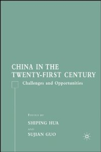 China in the Twenty-First Century: Challenges and Opportunities free download