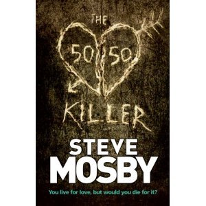The 50/50 Killer - Steve Mosby free download