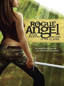 Alex Archer - Secret of the Slaves (Rogue Angel, Book 8) free download