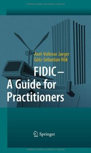 FIDIC - A Guide for Practitioner free download