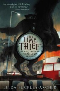The Time Thief (The Gideon Trilogy, #2) - Linda Buckley-Archer free download