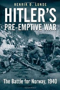 Hitler's Preemptive War: The Battle for Norway, 1940 free download