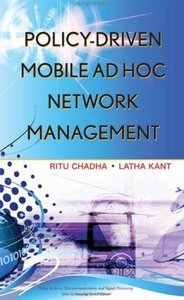 Policy-Driven Mobile Ad hoc Network Management free download
