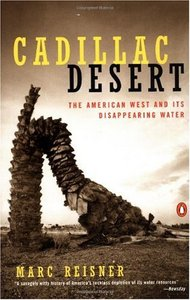 Cadillac Desert: The American West and Its Disappearing Water free download