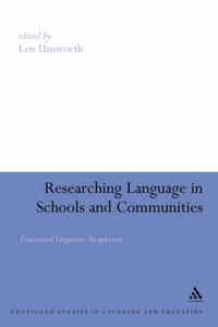 Researching Language in Schools and Communities free download