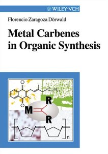 Metal Carbenes in Organic Synthesis free download