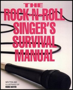 The Rock-N-Roll Singer's Survival Manual free download