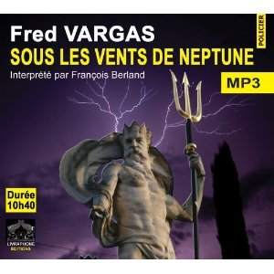 Sous les vents de neptune - Fred Vargas free download