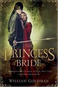 William Goldman - The Princess Bride: S. Morgenstern's Classic Tale of True Love and High Adventure free download