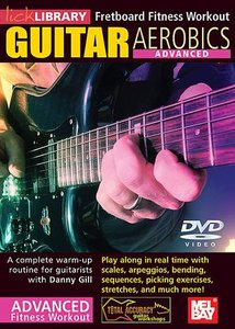 Lick Library - Fretboard Fitness Workout - Guitar Aerobics - Advanced free download
