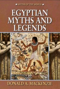 Mackenzie, Donald - Egyptian Myth and Legend free download