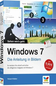 Galileo Press - Windows 7 - Die Anleitung in Bildern - Robert Klassen (2010) free download