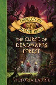Victoria Laurie - The Curse of Deadman's Forest (Oracles of Delphi Keep) free download