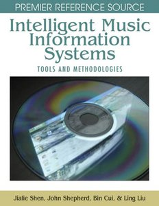 Intelligent Music Information Systems: Tools and Methodologies free download