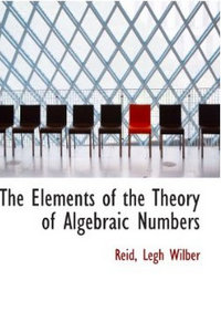The Elements of the Theory of Algebraic Numbers free download