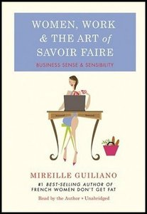 Women, Work, and the Art of Savoir Faire: Business Sense free download