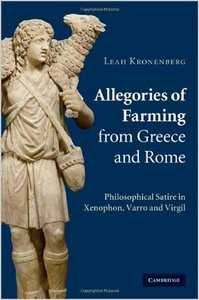 Allegories of Farming from Greece and Rome: Philosophical Satire in Xenophon, Varro, and Virgil free download